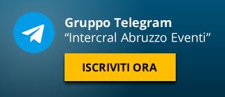 Iscriviti al gruppo Telegram Intercral Abruzzo